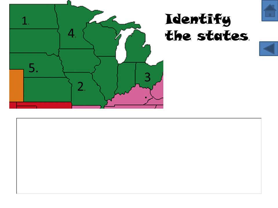 Identify the states. 1. 4. 5. 3. 2.