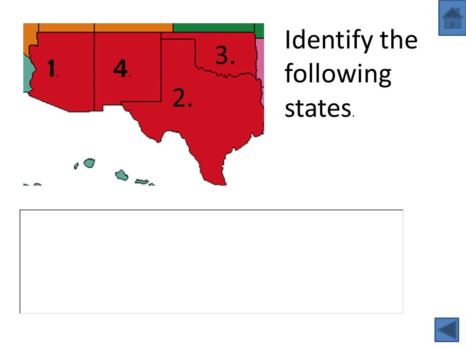 Identify the following states.