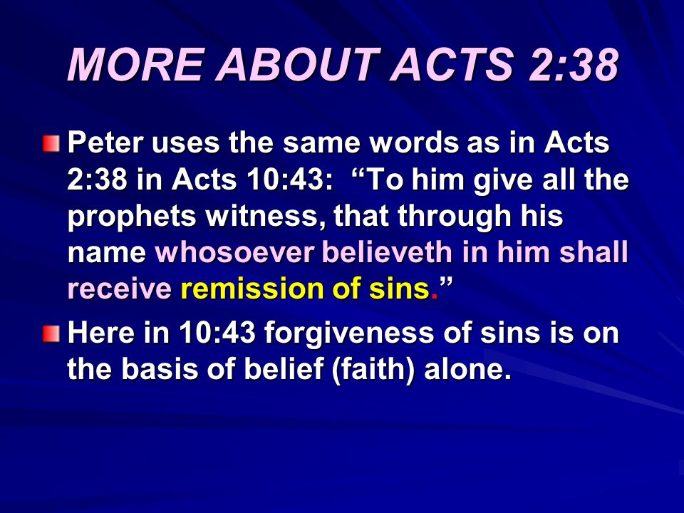 MORE ABOUT ACTS 2:38