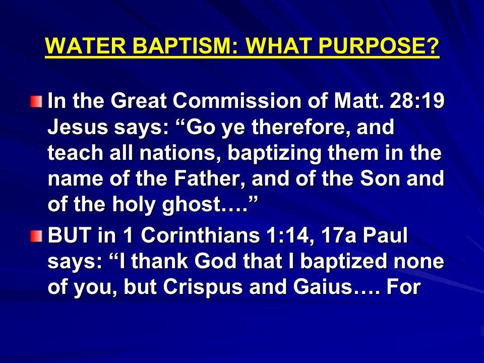WATER BAPTISM: WHAT PURPOSE