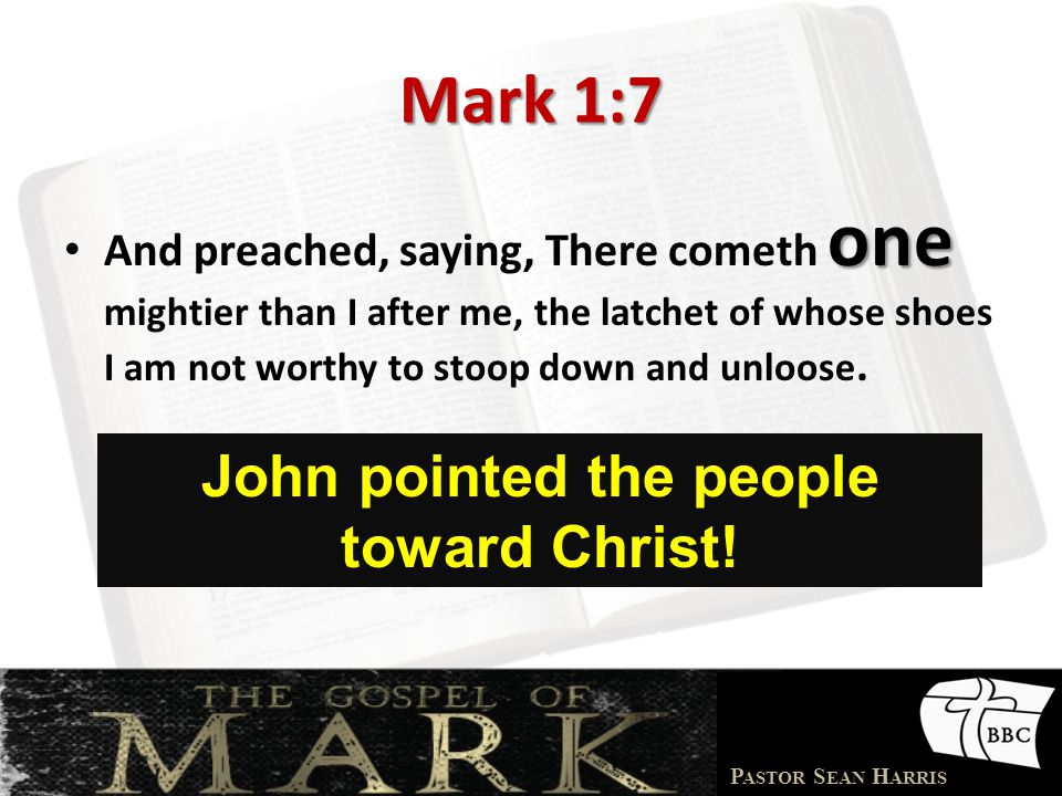 John pointed the people toward Christ!