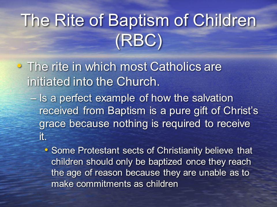 The Rite of Baptism of Children (RBC)