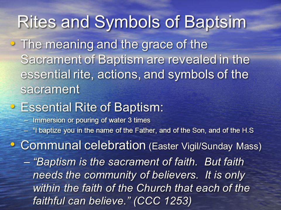 Rites and Symbols of Baptsim
