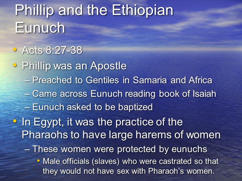 Phillip and the Ethiopian Eunuch