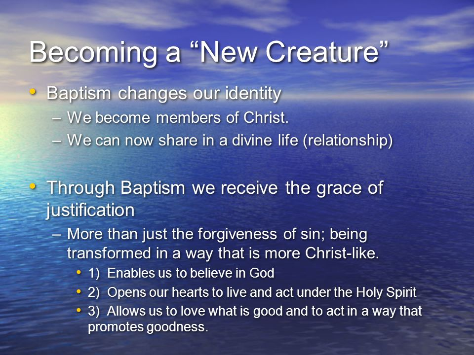 Becoming a New Creature