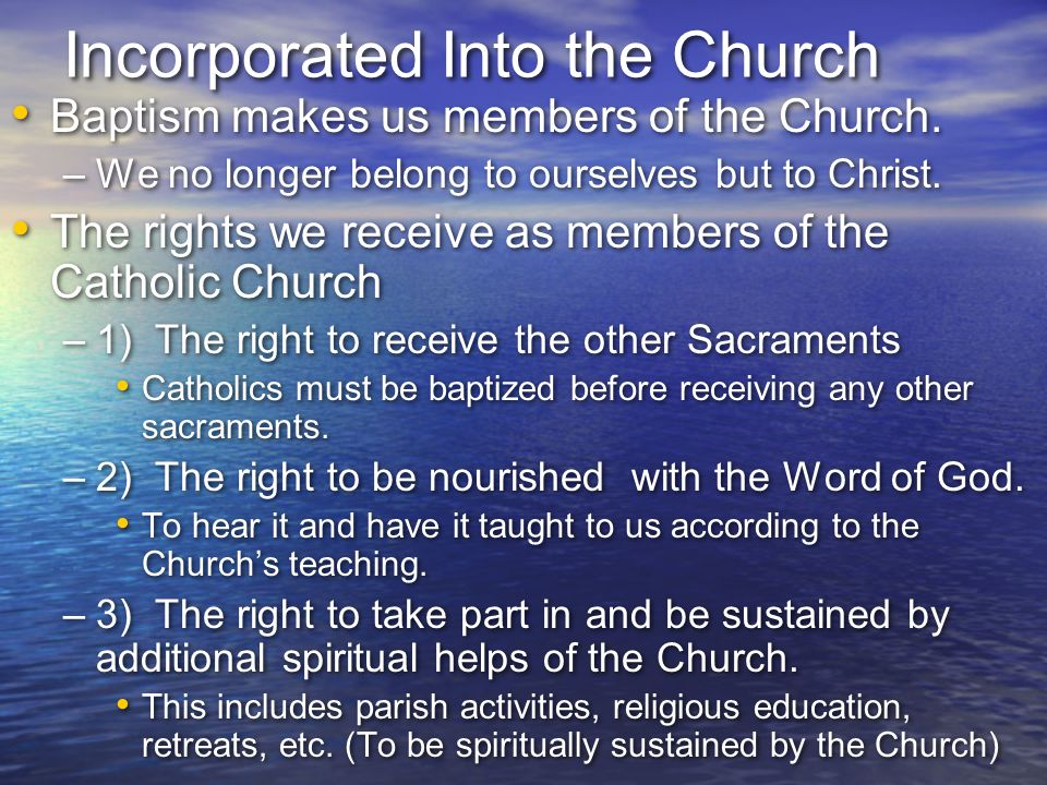 Incorporated Into the Church