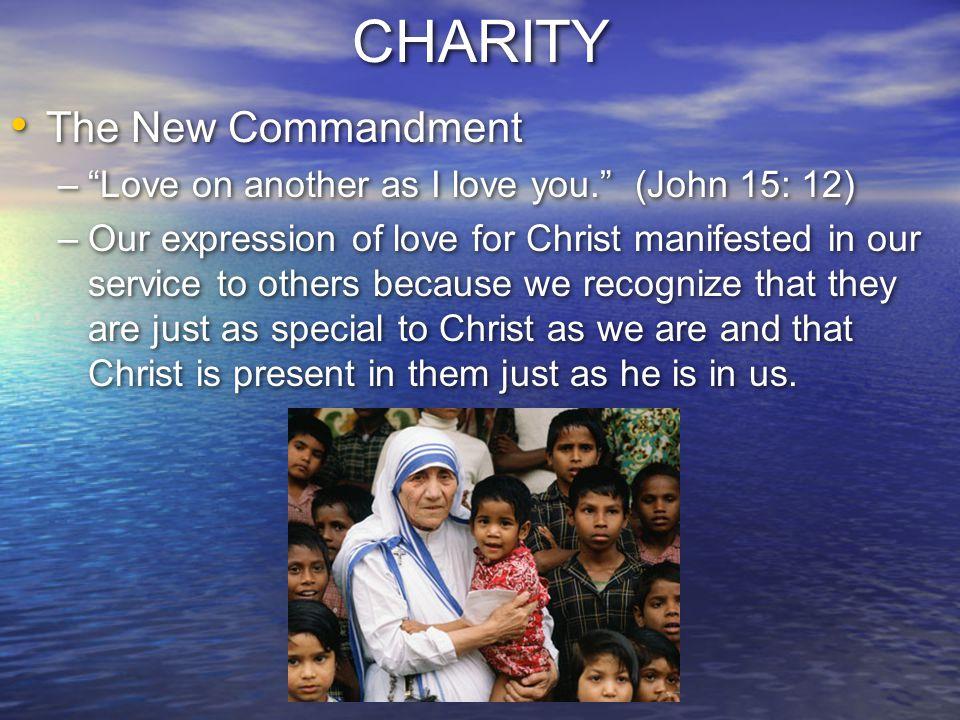 CHARITY The New Commandment