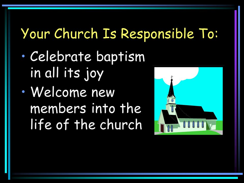 Your Church Is Responsible To: