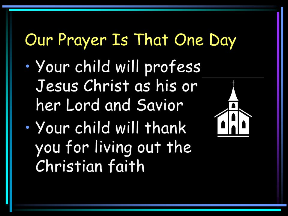 Our Prayer Is That One Day