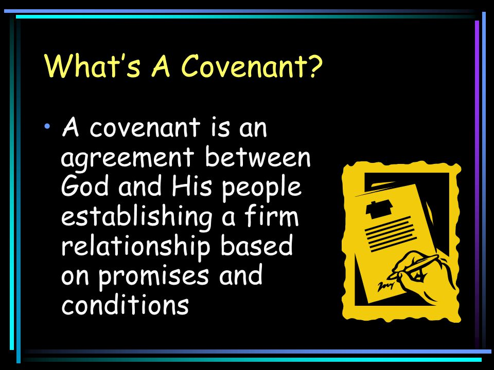 What's A Covenant.