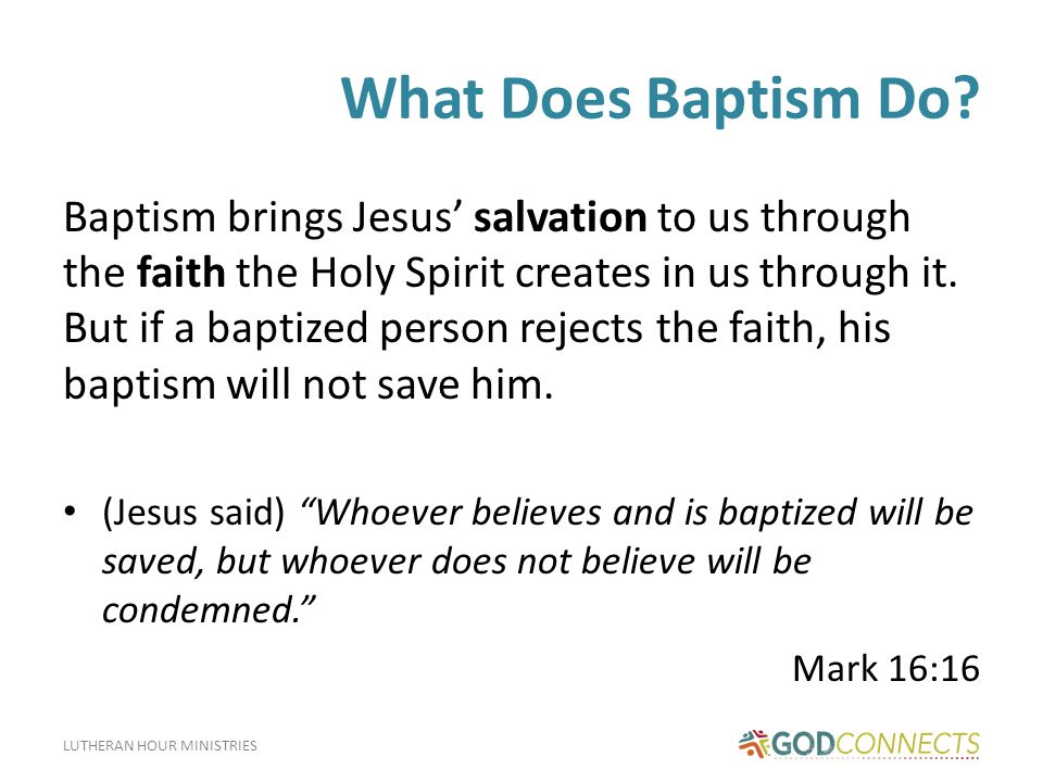 What Does Baptism Do