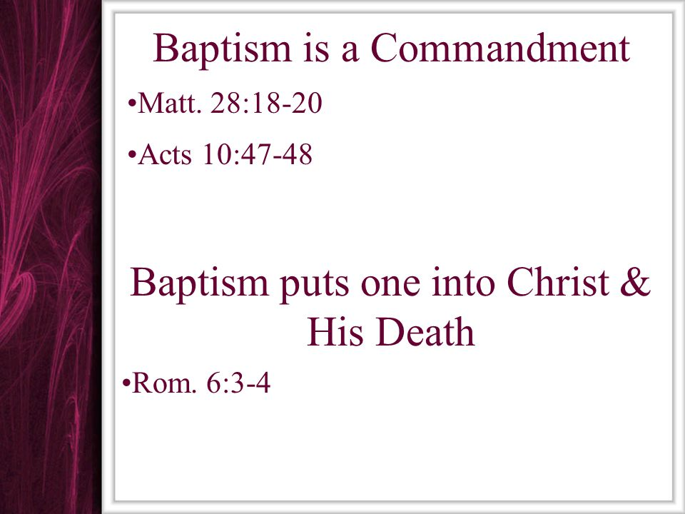 Baptism is a Commandment