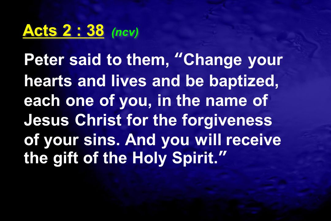 Acts 2 : 38 (ncv)