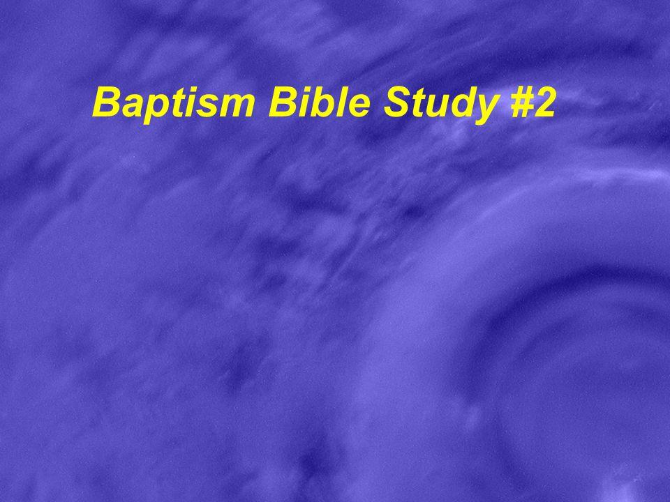Baptism Bible Study #2