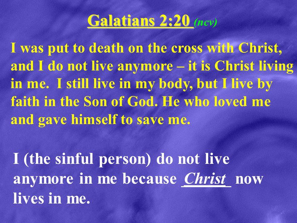 Galatians 2:20 (ncv)