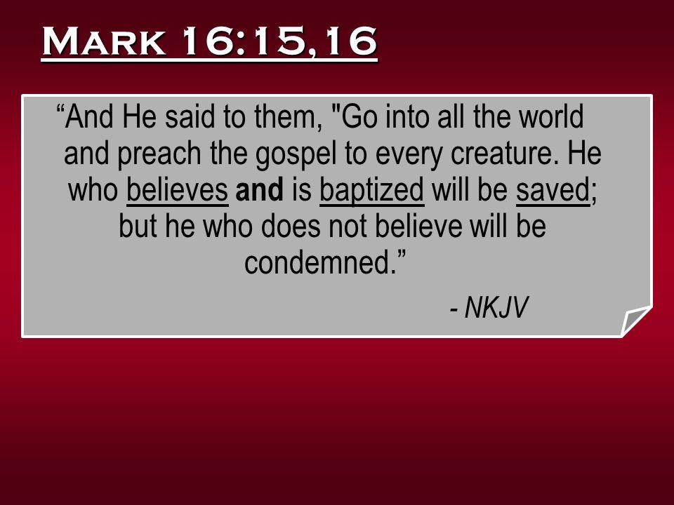 Mark 16:15,16