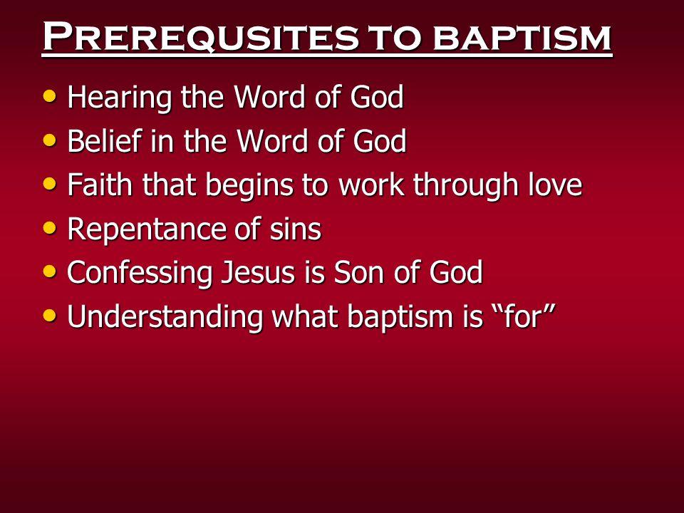 Prerequsites to baptism