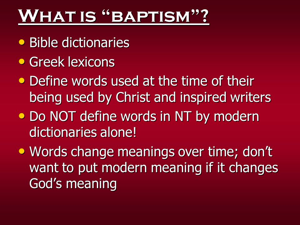 What is baptism Bible dictionaries Greek lexicons