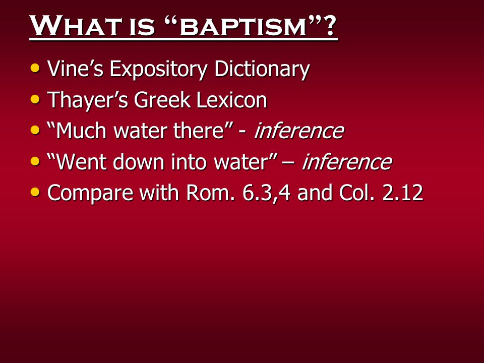 What is baptism Vine's Expository Dictionary Thayer's Greek Lexicon