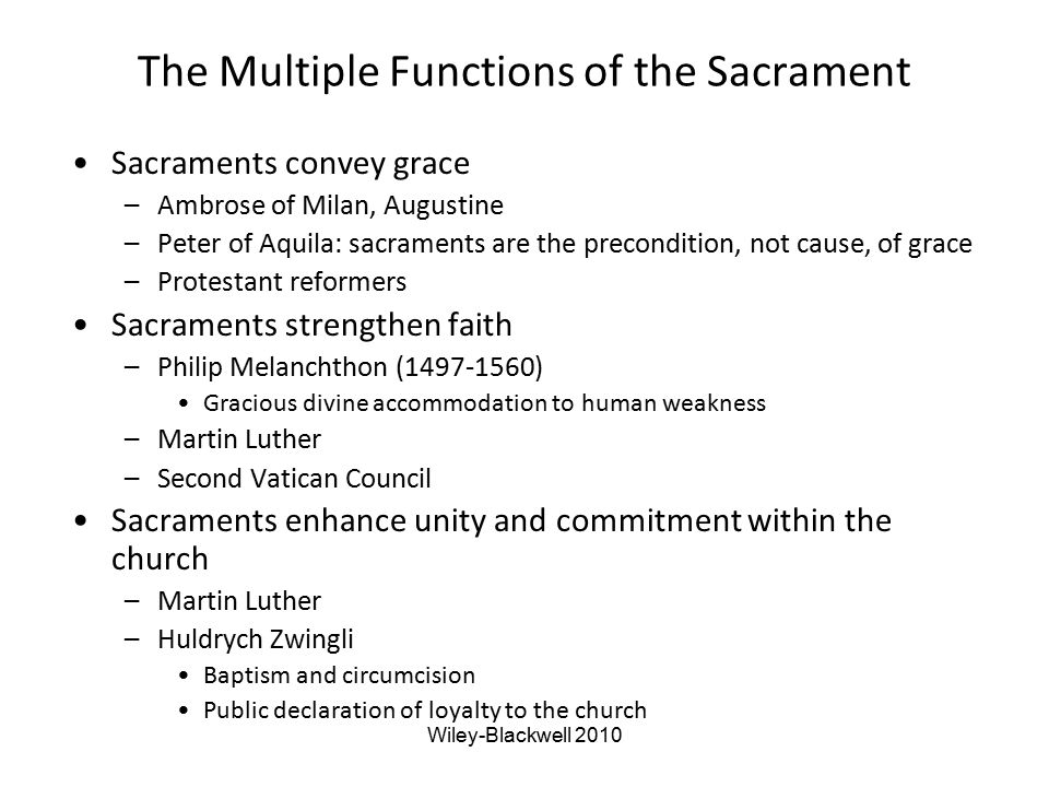 The Multiple Functions of the Sacrament