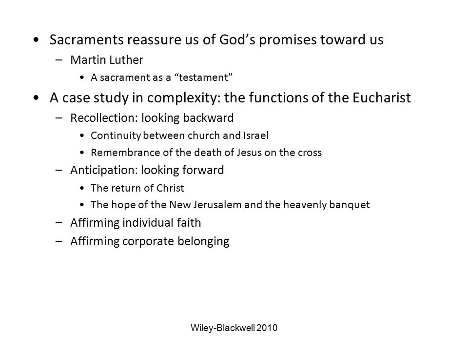 Sacraments reassure us of God's promises toward us