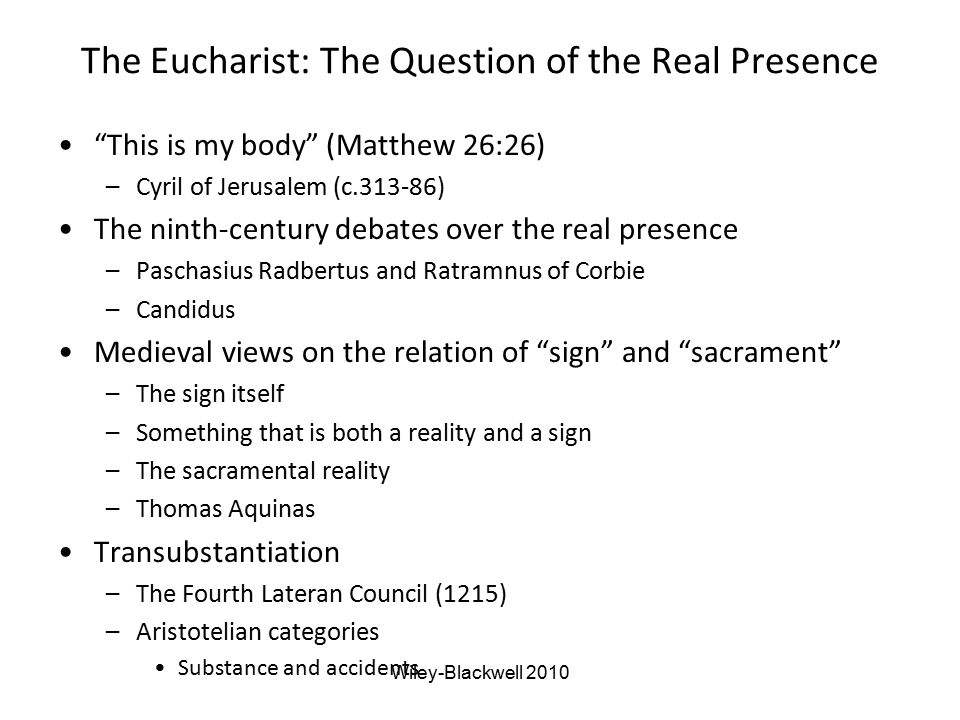 The Eucharist: The Question of the Real Presence