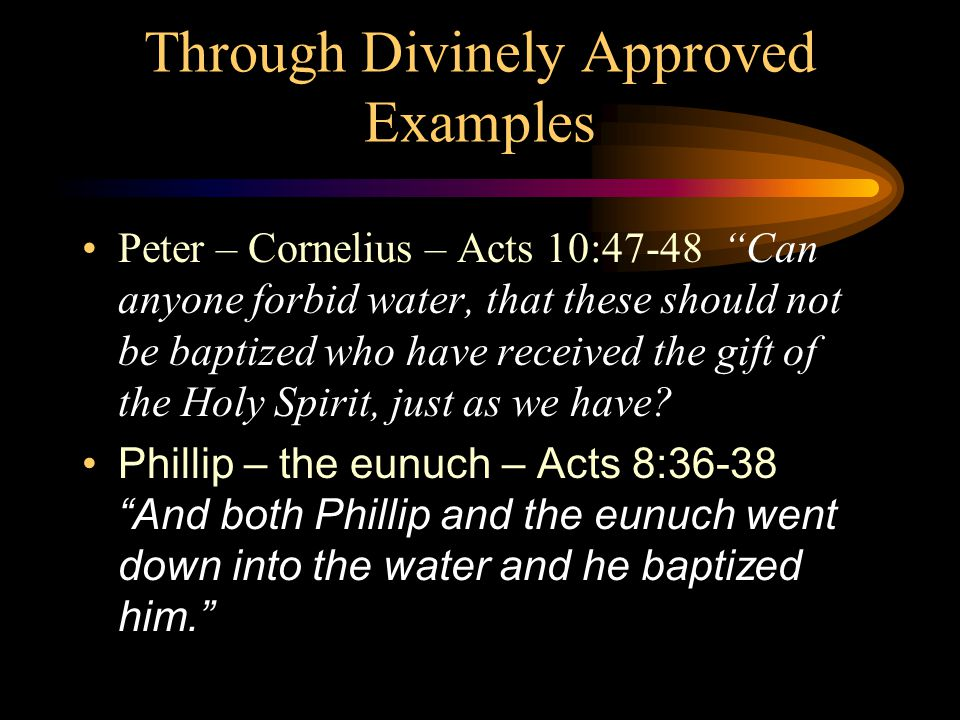 Through Divinely Approved Examples