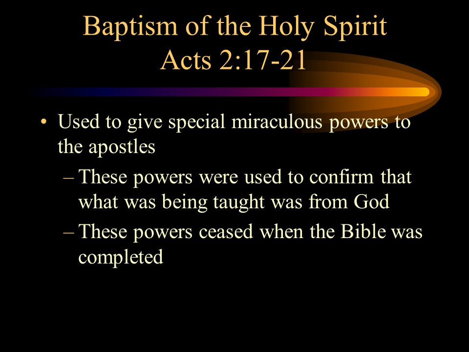 Baptism of the Holy Spirit Acts 2:17-21