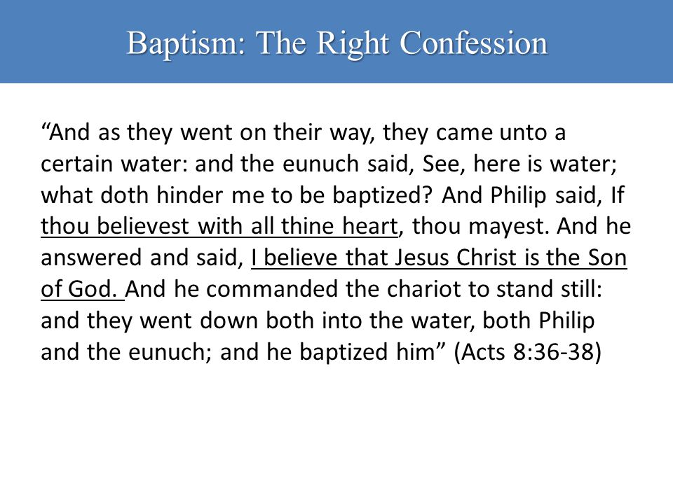 Baptism: The Right Confession