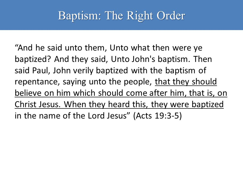 Baptism: The Right Order