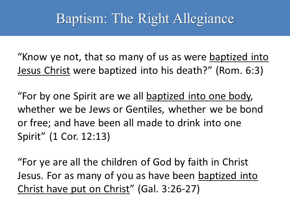 Baptism: The Right Allegiance