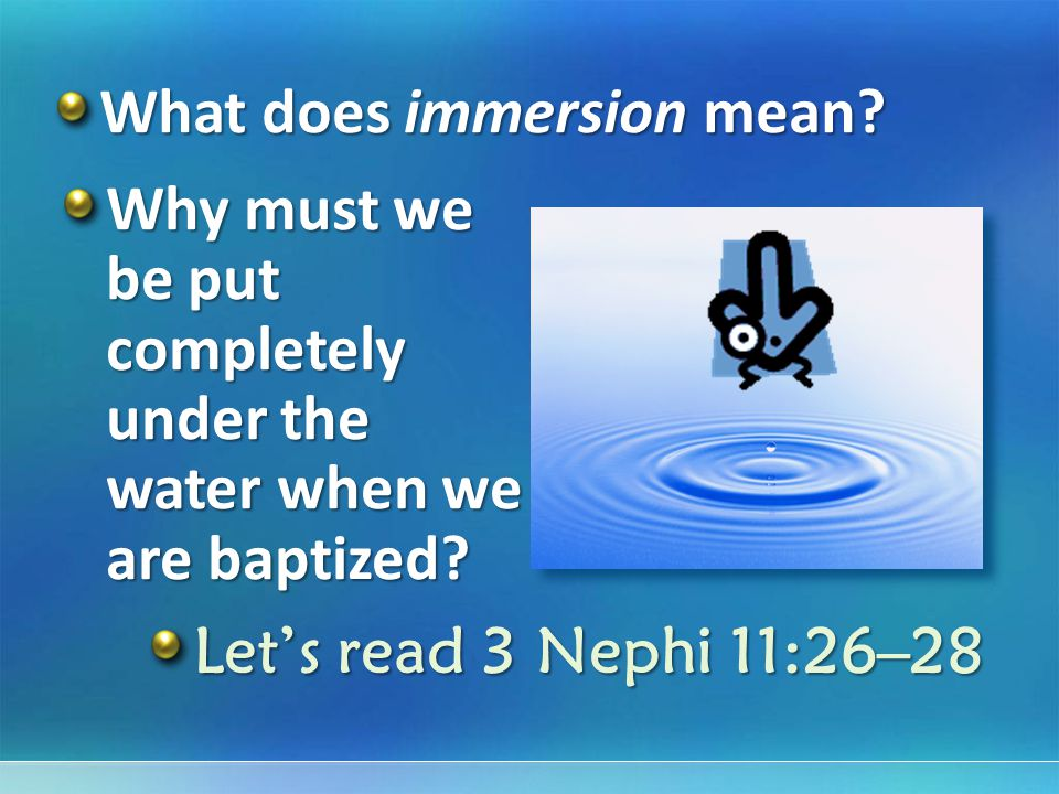 What does immersion mean