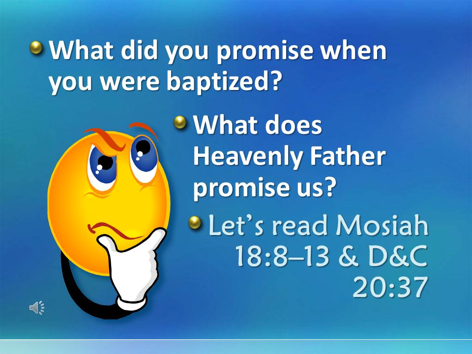 What did you promise when you were baptized