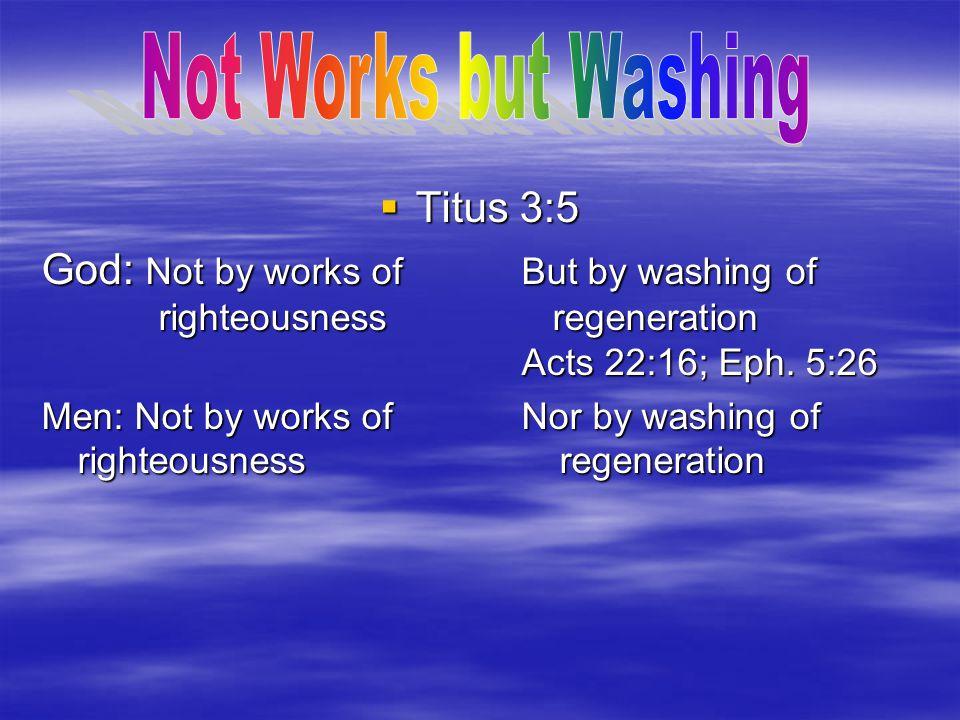 Not Works but Washing Titus 3:5