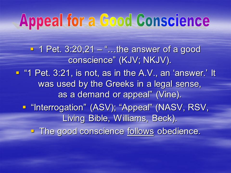 Appeal for a Good Conscience