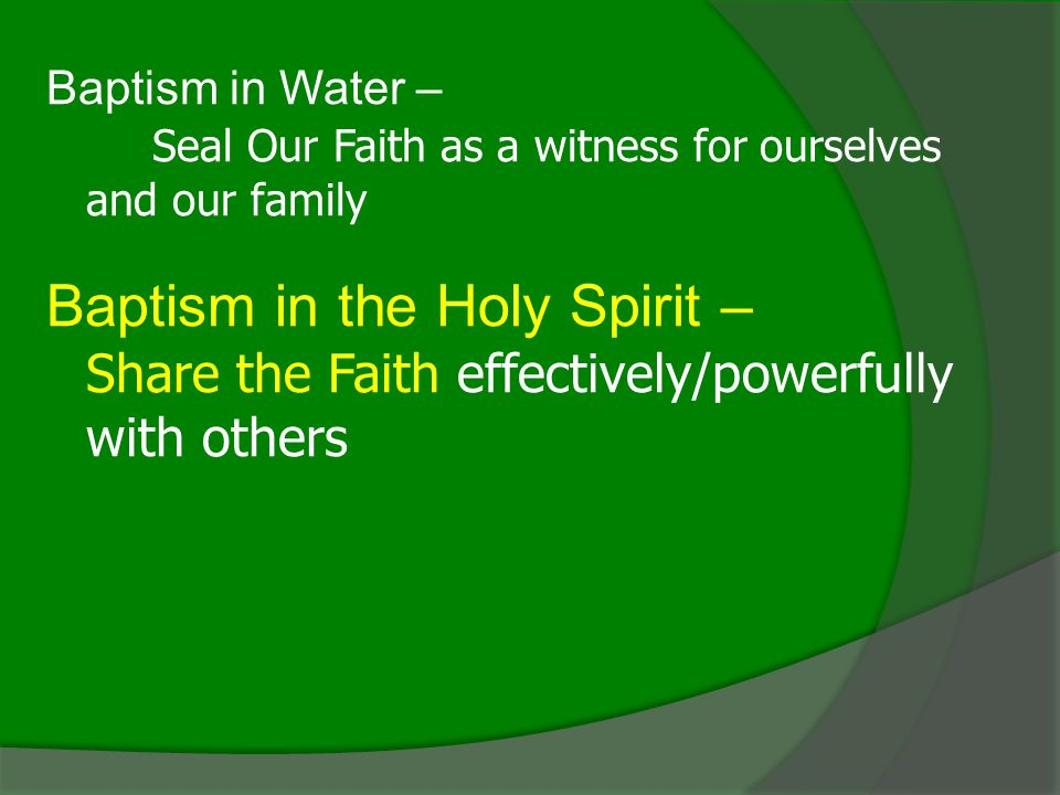 Baptism in the Holy Spirit –