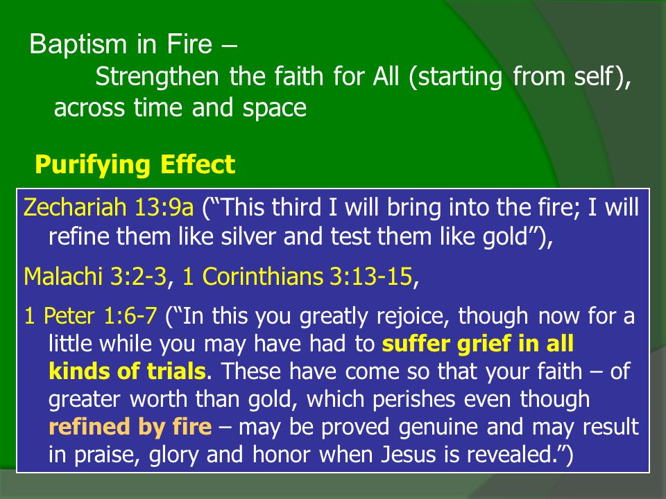 Baptism in Fire – Purifying Effect