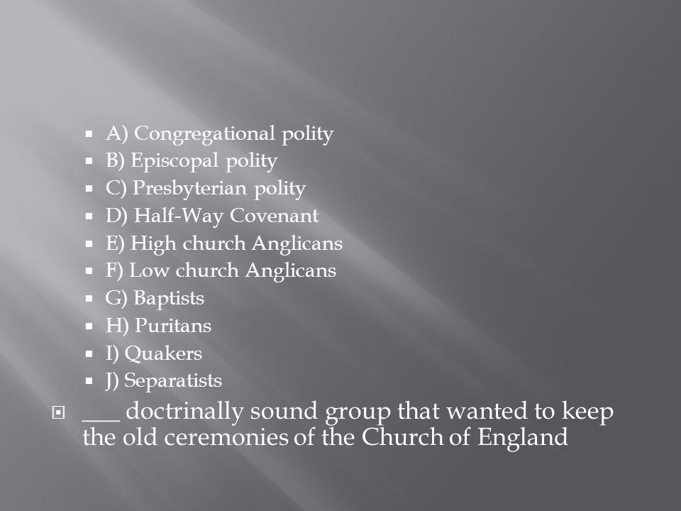 A) Congregational polity