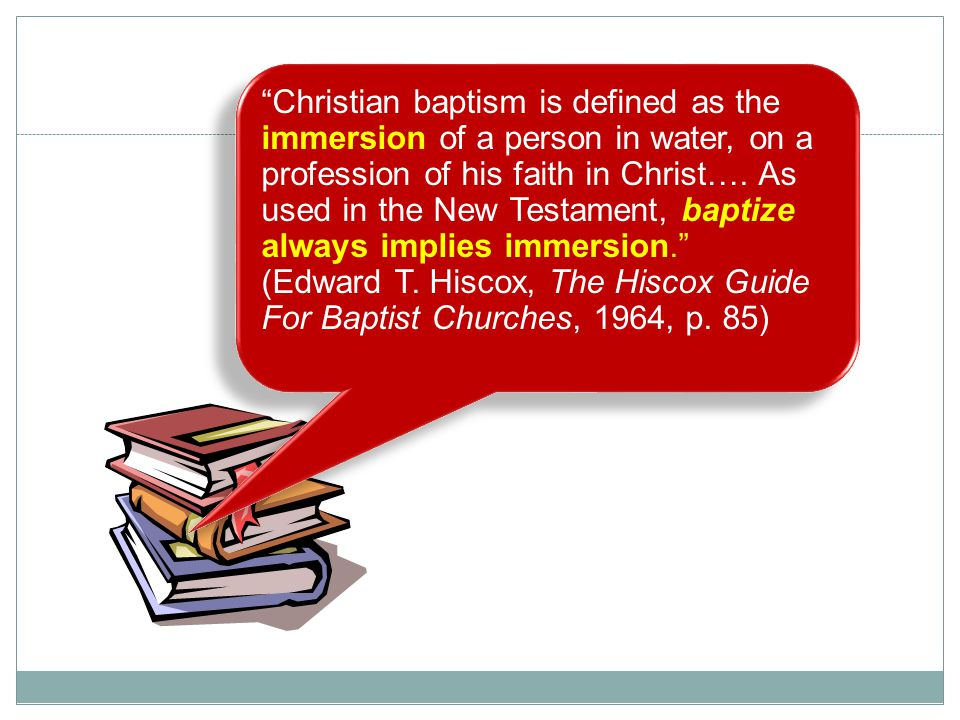 Christian baptism is defined as the immersion of a person in water, on a profession of his faith in Christ….