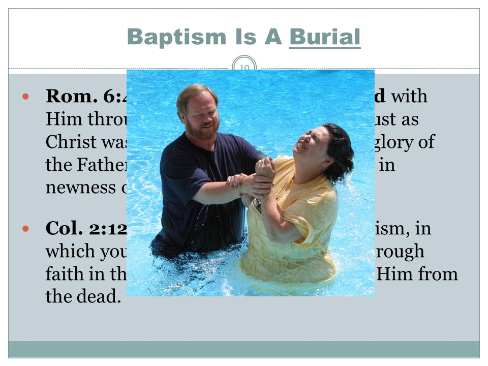 Baptism Is A Burial