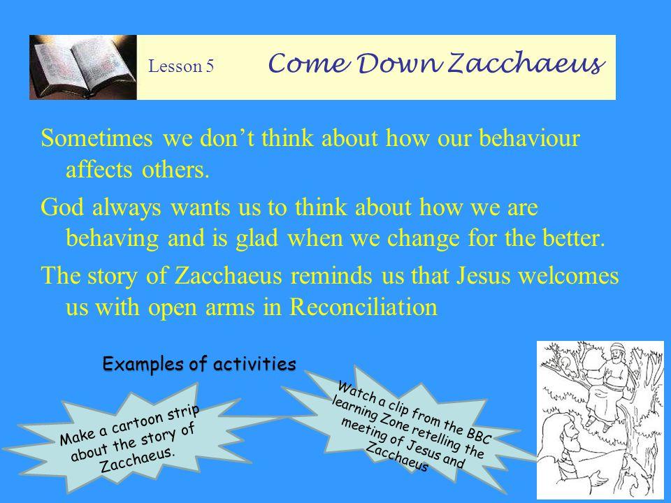 Lesson 5 Come Down Zacchaeus
