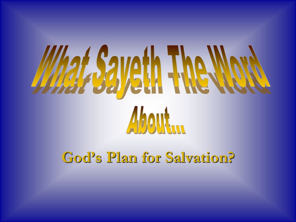 God's Plan for Salvation
