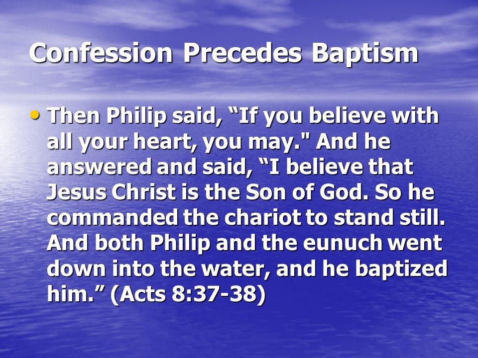 Confession Precedes Baptism