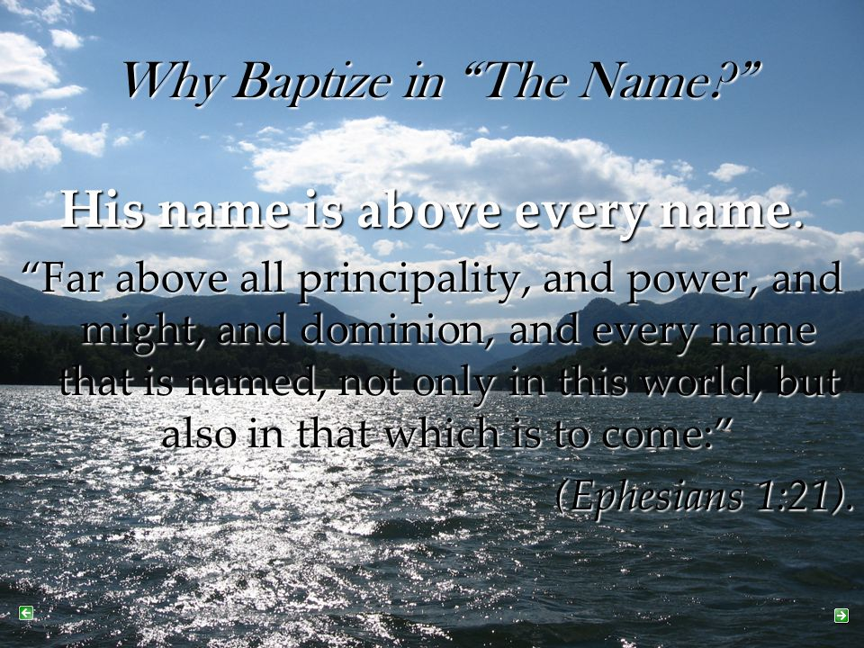 Why Baptize in The Name