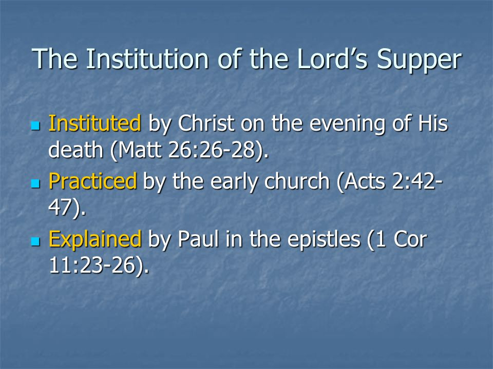 The Institution of the Lord's Supper