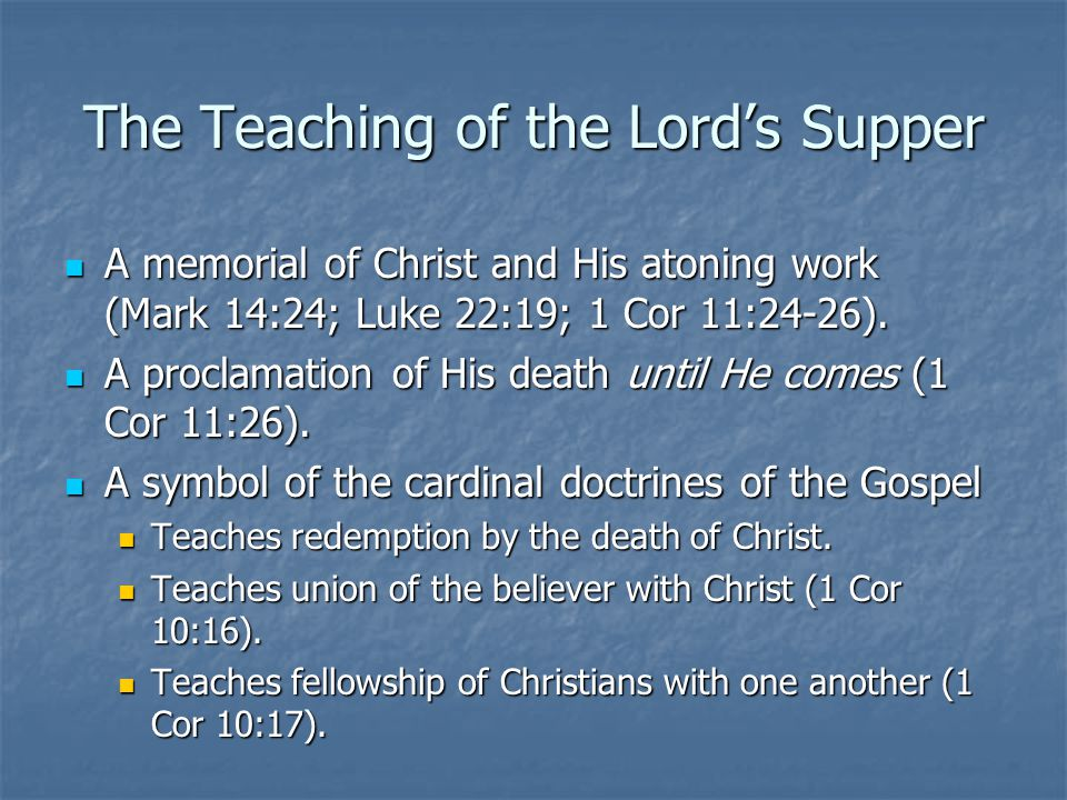 The Teaching of the Lord's Supper