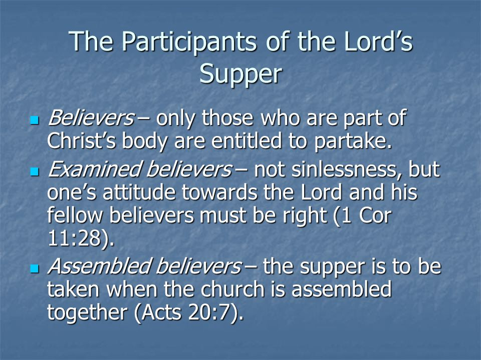 The Participants of the Lord's Supper