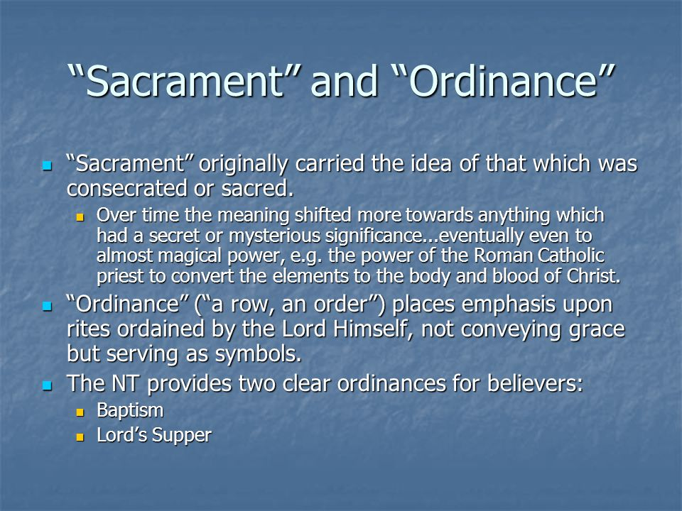 Sacrament and Ordinance