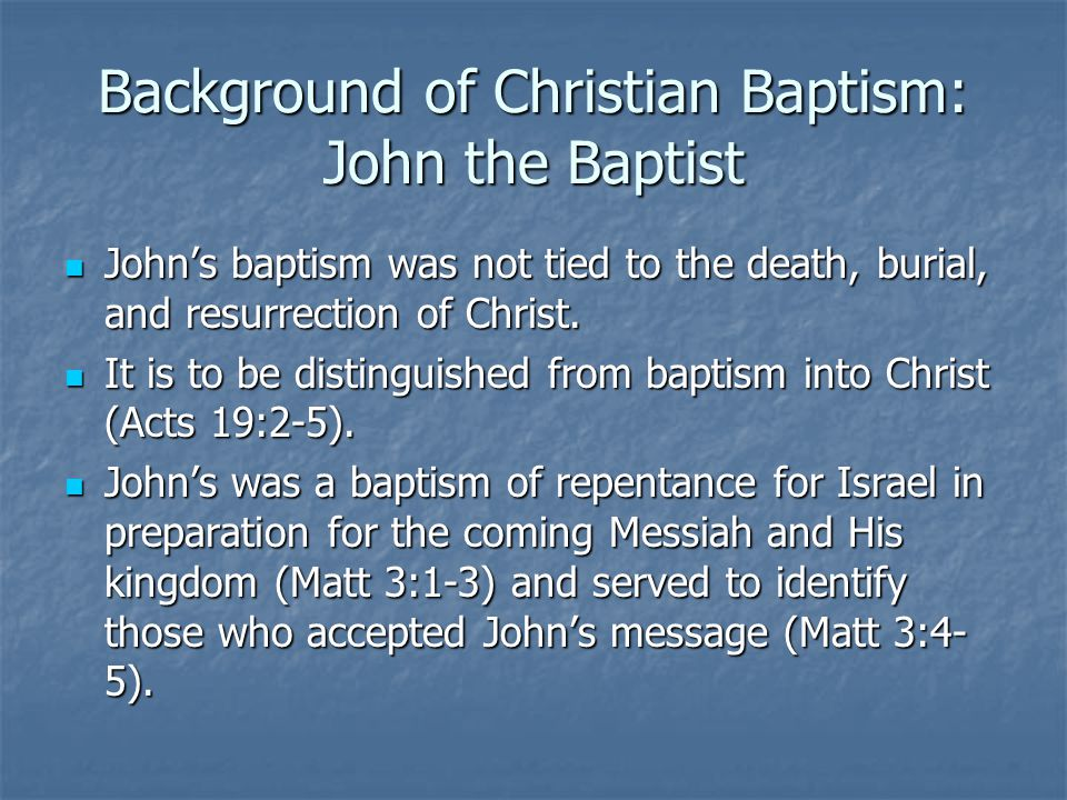 Background of Christian Baptism: John the Baptist