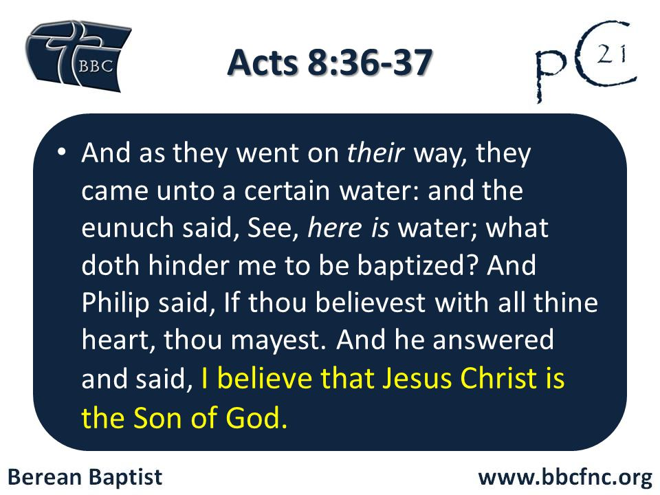 Acts 8:36-37